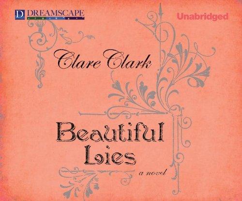 Beautiful Lies (Compact Disc): Clare Clark
