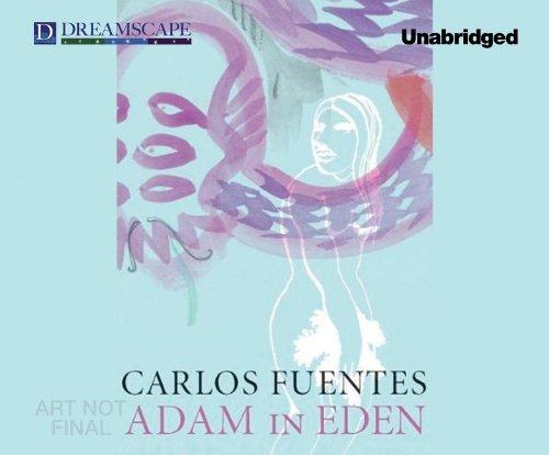 Adam in Eden: Fuentes, Carlos