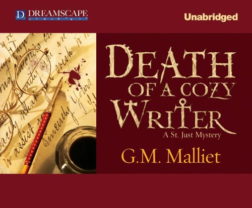 Death of a Cozy Writer: A St. Just Mystery: Malliet, G. M.