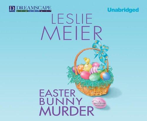 Easter Bunny Murder (Compact Disc): Leslie Meier