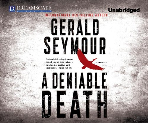 A Deniable Death (Compact Disc): Gerald Seymour