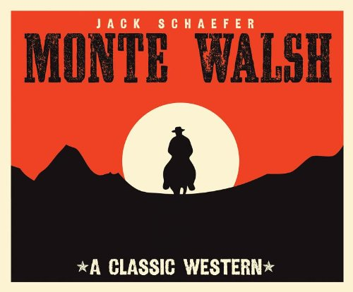 Monte Walsh: Schaefer, Jack Warner