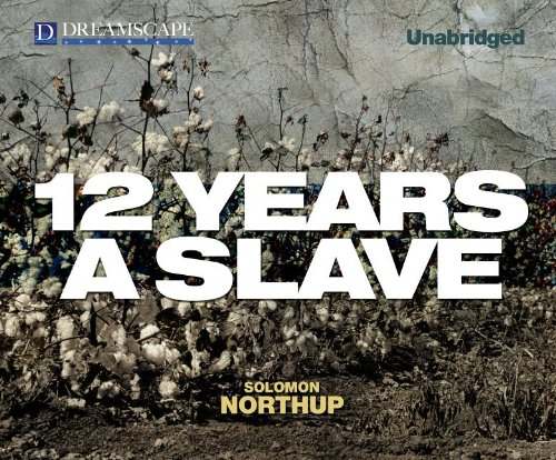 12 Years a Slave (Compact Disc): Solomon Northup