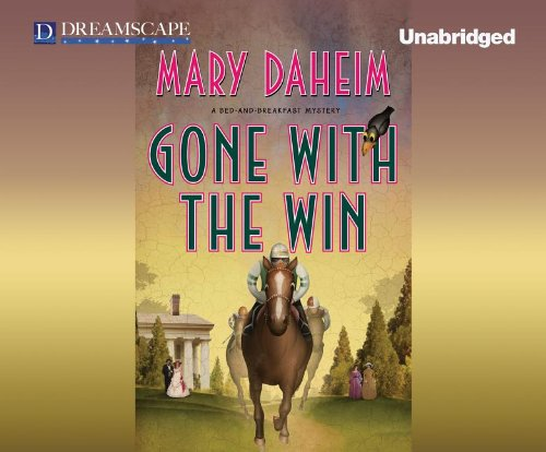 Gone with the Win: A Bed-and-Breakfast Mystery (Bed & Breakfast Mysteries): Daheim, Mary