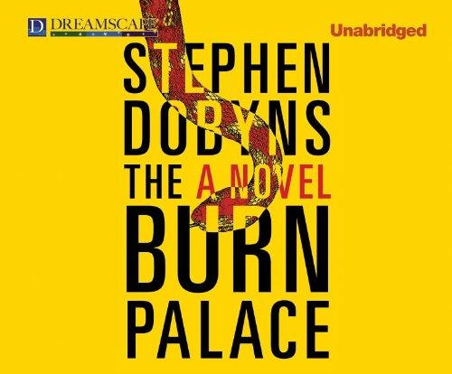 The Burn Palace: Stephen Dobyns