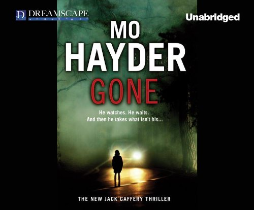 9781624065255: Gone: A Jack Caffery Thriller