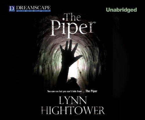 The Piper: Lynn Hightower