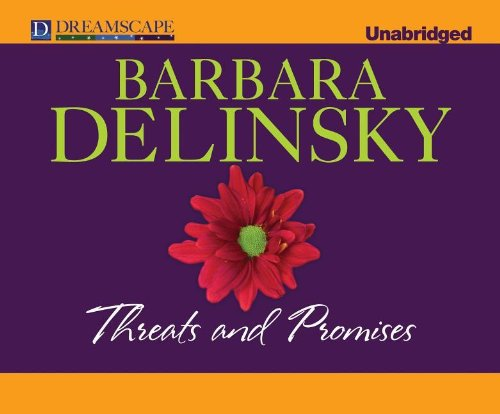 Threats and Promises: Barbara Delinsky