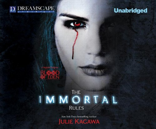 The Immortal Rules (Blood of Eden): Kagawa, Julie