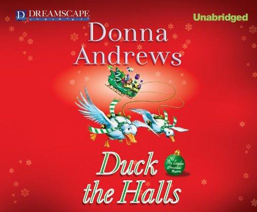 Duck the Halls: A Meg Langslow Mystery (Meg Langslow Mysteries): Andrews, Donna