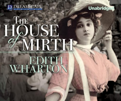 The House of Mirth (Compact Disc): Edith Wharton
