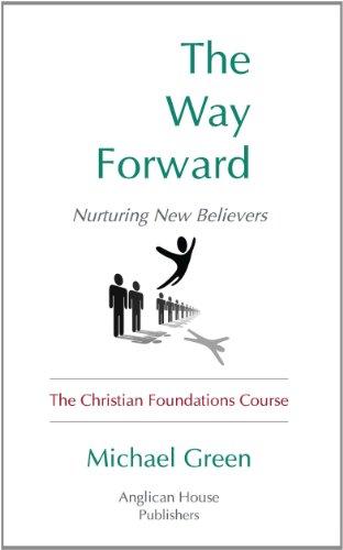 9781624075117: The Way Forward: Nurturing New Believers