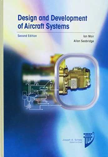 9781624101809: Design And Development of Aircraft Systems (Aiaa Education Series)