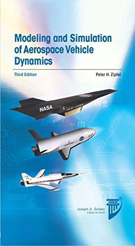 9781624102509: Modeling and Simulation of Aerospace Vehicle Dynamics