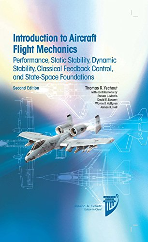 9781624102547: Introduction to Aircraft Flight Mechanics: Performance, Static Stability, Dynamic Stability, Feedback Control and State-Space Foundations (AIAA Education Series)