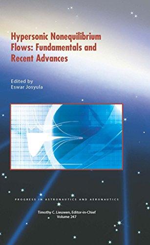 9781624103285: Hypersonic Nonequilibrium Flows: Fundamentals and Recent Advances (Progress in Astronautics and Aeronautics Series)