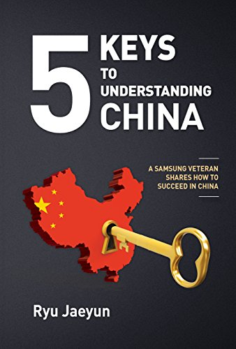 5 Keys to Understanding China: A Samsung: Jaeyun, Ryu