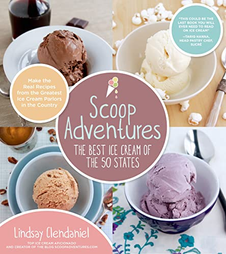 9781624140341: Scoop Adventures: The Best Ice Cream of the 50 States: Make the Real Recipes from the Greatest Ice Cream Parlors in the Country