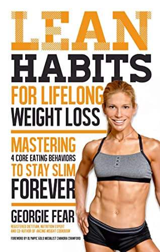 9781624141126: Lean Habits for Lifelong Weight Loss: Mastering 4 Core Eating Behaviors to Stay Slim Forever