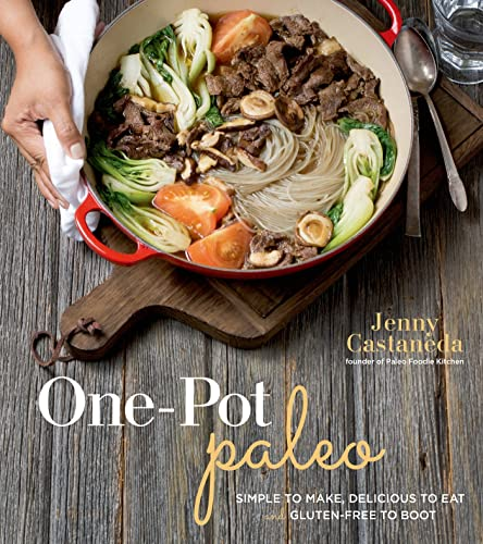 9781624141225: One-Pot Paleo: Simple to Make, Delicious to Eat and Gluten-free to Boot