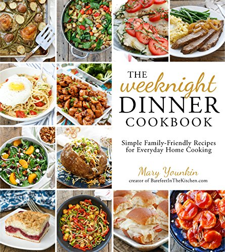 9781624142475: The Weeknight Dinner Cookbook: Simple Family-Friendly Recipes for Everyday Home Cooking