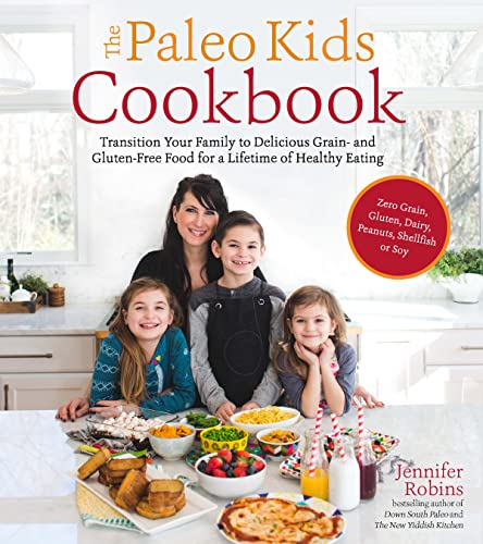 The Paleo Kids Cookbook (Paperback)