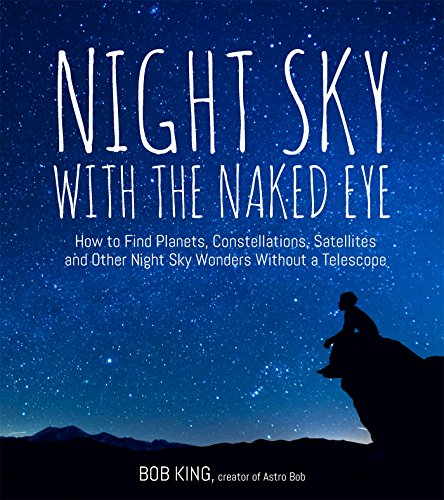9781624143090: Night Sky With the Naked Eye