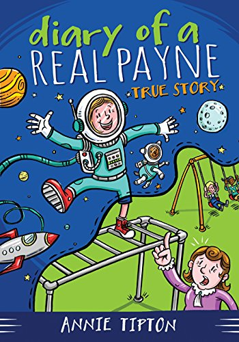 9781624161315: DIARY OF A REAL PAYNE BOOK 1: TRUE STORY