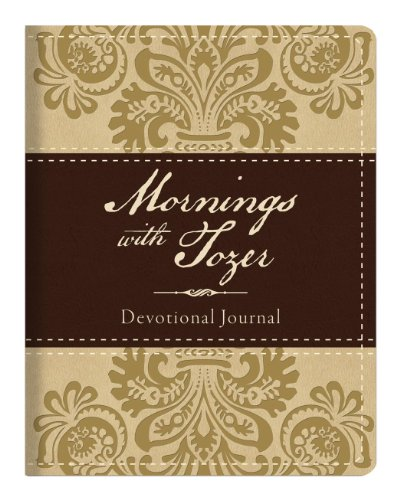 9781624162039: Mornings With Tozer Devotional Journal DiCarta Flexible Imitation Leather