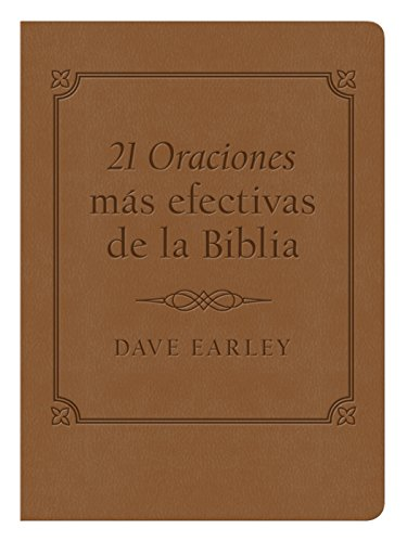 9781624162091: Las 21 Oraciones Mas Efectivas de la Biblia: 21 Most Effective Prayers of the Bible