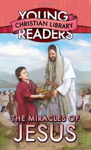 9781624162527: The Miracles Of Jesus (Young Readers' Christian Library)