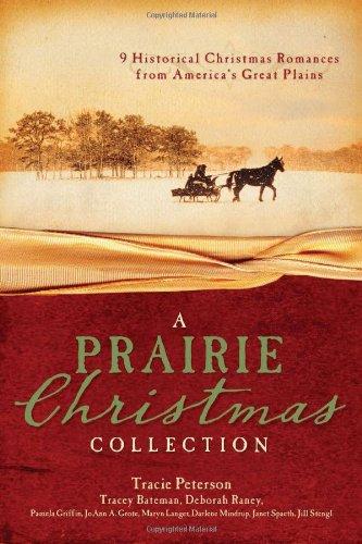 A PRAIRIE CHRISTMAS COLLECTION: Bateman, Tracey V.,