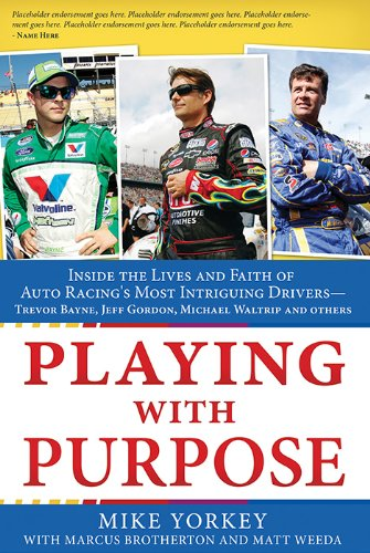 9781624166181: Playing with Purpose: Racing: Inside the Lives and Faith of Auto Racing's Most Intrguing Drivers