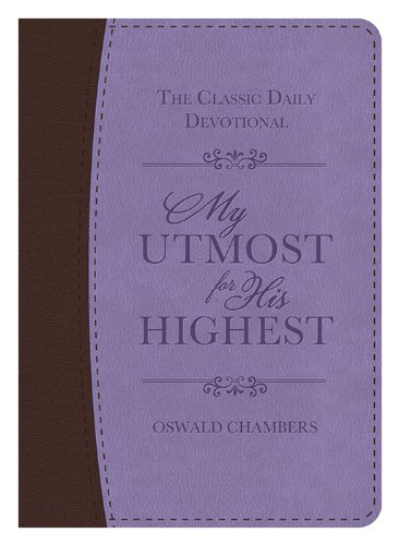 9781624166495: My Utmost For His Highest Deluxe Edition Purple And Brown Imitation Leather