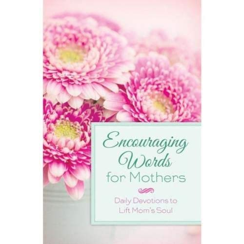 9781624166921: ENCOURAGING WORDS FOR MOTHERS