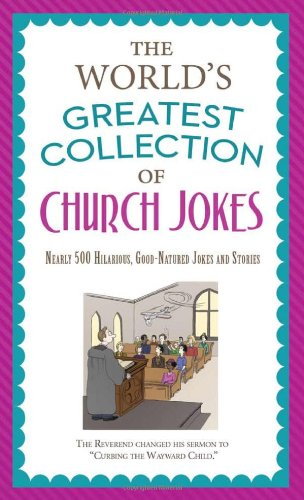9781624167010: THE WORLD'S GREATEST COLLECTION OF CHURCH JOKES (Inspirational Book Bargains)
