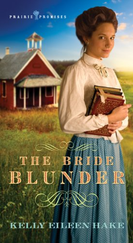 9781624167225: Bride Blunder: (PRAIRIE PROMISES)