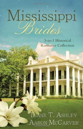 9781624167331: Mississippi Brides: 3-in-1 Historical Collection (Romancing America)