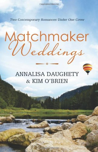 9781624167379: Matchmaker Weddings: Two Contemporary Romances Under One Cover (Brides & Weddings)