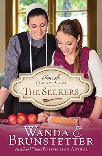9781624167447: Amish Cooking Class - The Seekers
