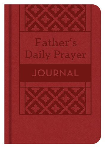 9781624168321: A Father's Daily Prayer Journal