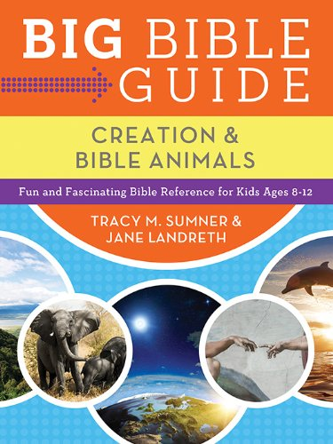 9781624168680: Big Bible Guide: Kids' Guide to Creation and Bible Animals: Fun and Fascinating Bible Reference for Kids Ages 8-12