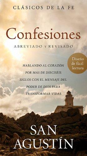 9781624168758: Confesiones de San Agustín: Hablando al corazón por más de dieciséis siglos con el mensaje del poder de Dios para transformar vidas (Faith Classics) (Spanish Edition)