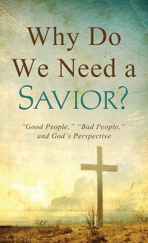 9781624169960: Why Do We Need a Savior?: