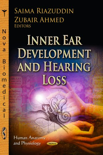 9781624170119: Inner Ear Development and Hearing Loss (Human Anatomy and Physiology)
