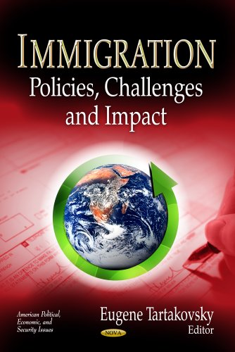 Immigration: Policies, Challenges Impact (Hardback)