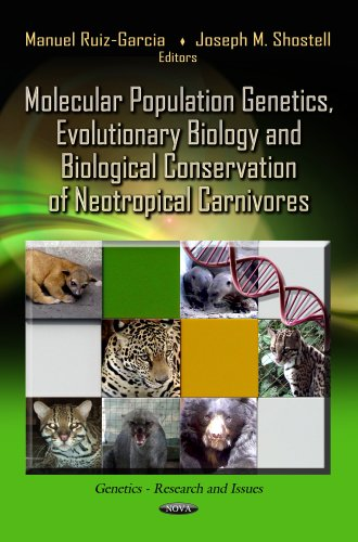 Molecular Population Genetics, Evolutionary Biology and Biological Conservation of Neotropical ...