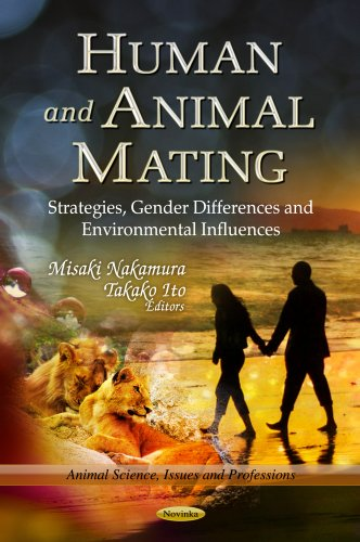 9781624170850: Human and Animal Mating: Strategies, Gender Differences and Environmental Influences (Animal Science, Issues and Professions)