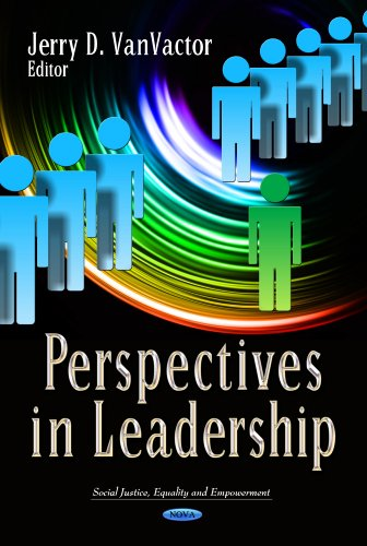 Perspectives in Leadership (Social Justice, Equality and Empowerment)
