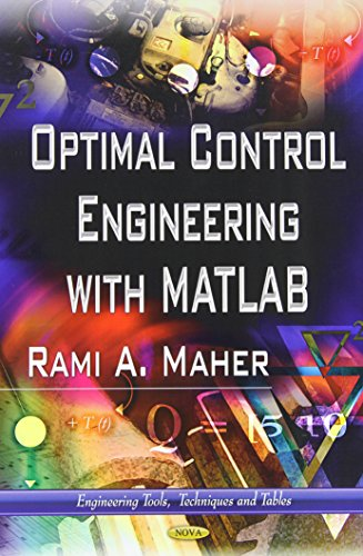 9781624171918: Optimal Control Engineering With Matlab (Engineering Tools, Techniques and Tables)